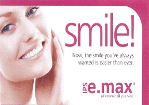 Now, the smile you've always wanted is easier than ever. IPS E.Max